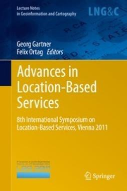 Gartner, Georg - Advances in Location-Based Services, e-bok