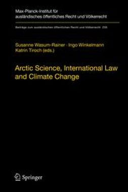 Wasum-Rainer, Susanne - Arctic Science, International Law and Climate Change, ebook