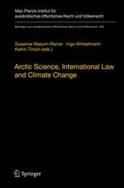 Wasum-Rainer, Susanne - Arctic Science, International Law and Climate Change, e-kirja