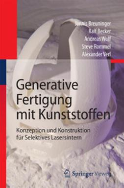 Breuninger, Jannis - Generative Fertigung mit Kunststoffen, ebook