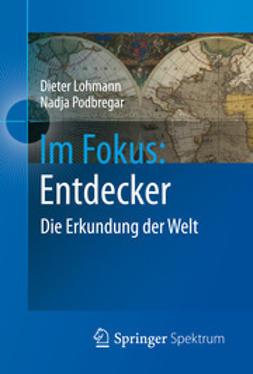 Lohmann, Dieter - Im Fokus: Entdecker, e-bok