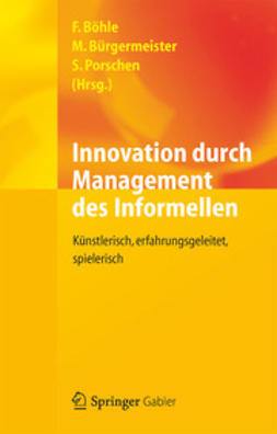 Böhle, Fritz - Innovation durch Management des Informellen, ebook