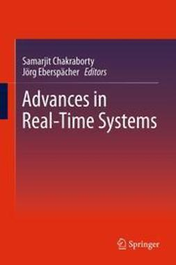 Chakraborty, Samarjit - Advances in Real-Time Systems, ebook