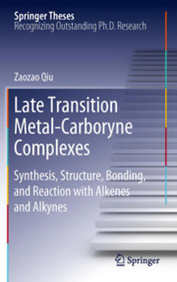 Qiu, Zaozao - Late Transition Metal-Carboryne Complexes, ebook