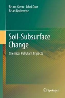 Yaron, Bruno - Soil-Subsurface Change, ebook
