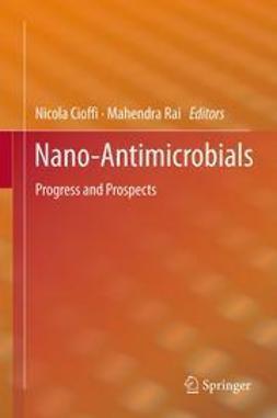 Cioffi, Nicola - Nano-Antimicrobials, ebook