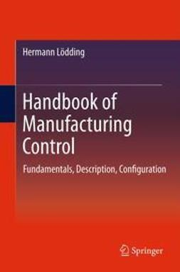 Lödding, Hermann - Handbook of Manufacturing Control, ebook