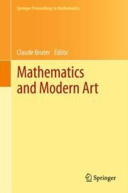 Bruter, Claude - Mathematics and Modern Art, ebook