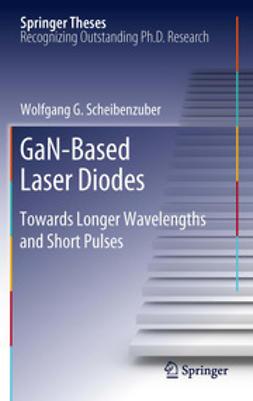 Scheibenzuber, Wolfgang G. - GaN-Based Laser Diodes, ebook