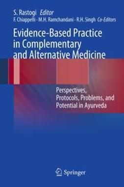 Rastogi, Sanjeev - Evidence-Based Practice in Complementary and Alternative Medicine, ebook