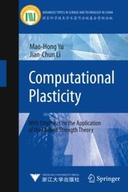 Yu, Mao-Hong - Computational Plasticity, ebook