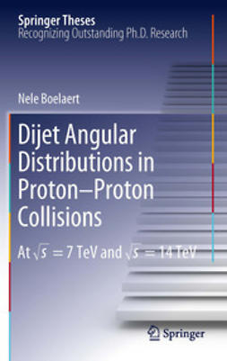 Boelaert, Nele - Dijet Angular Distributions in Proton-Proton Collisions, ebook