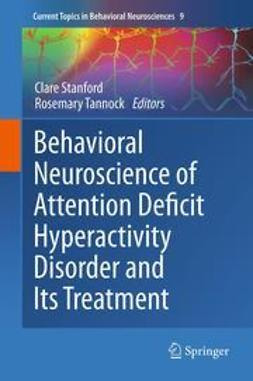 Stanford, Clare - Behavioral Neuroscience of Attention Deficit Hyperactivity Disorder and Its Treatment, ebook