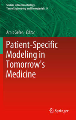 Gefen, Amit - Patient-Specific Modeling in Tomorrow's Medicine, ebook