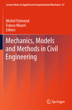 Frémond, Michel - Mechanics, Models and Methods in Civil Engineering, ebook