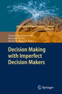 Guy, Tatiana Valentine - Decision Making with Imperfect Decision Makers, ebook