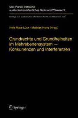 Matz-Lück, Nele - Grundrechte und Grundfreiheiten im Mehrebenensystem – Konkurrenzen und Interferenzen, ebook