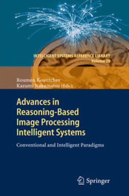 Kountchev, Roumen - Advances in Reasoning-Based Image Processing Intelligent Systems, e-bok