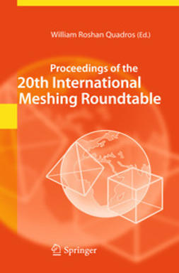 Quadros, William Roshan - Proceedings of the 20th International Meshing Roundtable, ebook