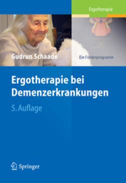 Schaade, Gudrun - Ergotherapie bei Demenzerkrankungen, ebook
