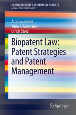 Hübel, Andreas - Biopatent Law: Patent Strategies and Patent Management, ebook