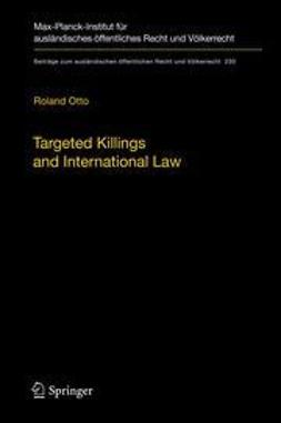 Otto, Roland - Targeted Killings and International Law, ebook