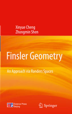 Cheng, Xinyue - Finsler Geometry, ebook
