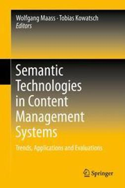 Maass, Wolfgang - Semantic Technologies in Content Management Systems, e-bok