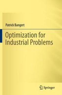 Bangert, Patrick - Optimization for Industrial Problems, ebook