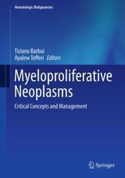 Barbui, Tiziano - Myeloproliferative Neoplasms, e-kirja