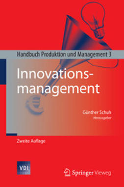 Schuh, Günther - Innovationsmanagement, ebook