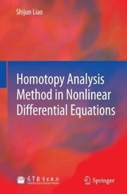 Liao, Shijun - Homotopy Analysis Method in Nonlinear Differential Equations, ebook