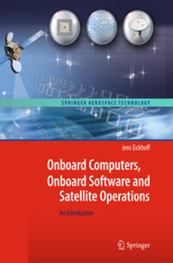 Eickhoff, Jens - Onboard Computers, Onboard Software and Satellite Operations, ebook