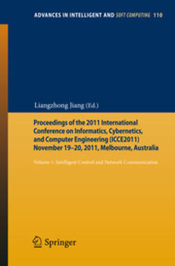 Jiang, Liangzhong - Proceedings of the 2011 International Conference on Informatics, Cybernetics, and Computer Engineering (ICCE2011) November 19-20, 2011, Melbourne, Australia, ebook