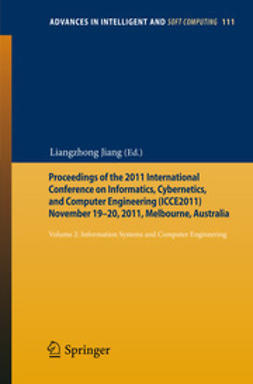 Jiang, Liangzhong - Proceedings of the 2011, International Conference on Informatics, Cybernetics, and Computer Engineering (ICCE2011) November 19–20, 2011, Melbourne, Australia, ebook
