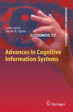 Ogiela, Lidia - Advances in Cognitive Information Systems, ebook