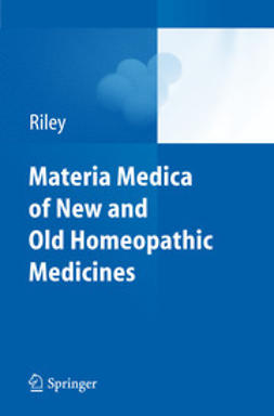Riley, David S. - Materia Medica of New and Old Homeopathic Medicines, ebook