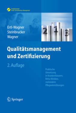 Ertl-Wagner, Birgit - Qualitätsmanagement und Zertifizierung, ebook