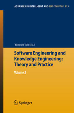 Wu, Yanwen - Software Engineering and Knowledge Engineering: Theory and Practice, e-bok