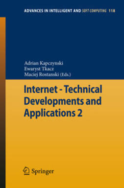Kapczyński, Adrian - Internet - Technical Developments and Applications 2, ebook