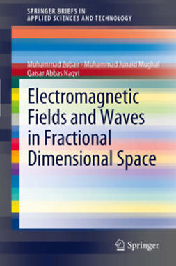 Zubair, Muhammad - Electromagnetic Fields and Waves in Fractional Dimensional Space, ebook