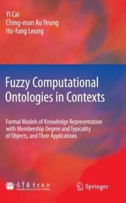 Cai, Yi - Fuzzy Computational Ontologies in Contexts, ebook