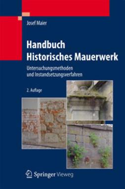 Maier, Josef - Handbuch Historisches Mauerwerk, ebook