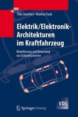 Streichert, Thilo - Elektrik/Elektronik-Architekturen im Kraftfahrzeug, ebook