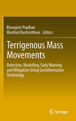 Pradhan, Biswajeet - Terrigenous Mass Movements, e-bok