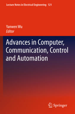 Wu, Yanwen - Advances in Computer, Communication, Control and Automation, e-bok