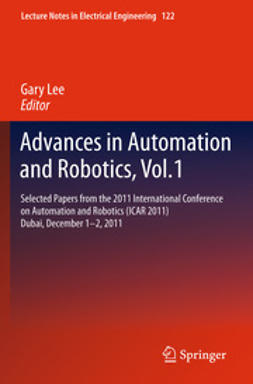Lee, Gary - Advances in Automation and Robotics, Vol.1, e-kirja
