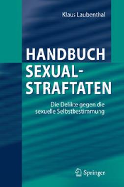 Laubenthal, Klaus - Handbuch Sexualstraftaten, ebook