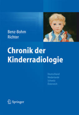 Benz-Bohm, Gabriele - Chronik der Kinderradiologie, ebook