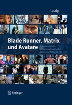 Laszig, Parfen - Blade Runner, Matrix und Avatare, e-kirja